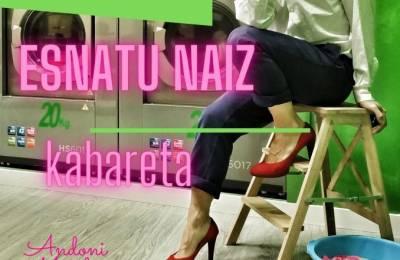 """""""Esnatu naiz"""" kabareta, larunbatean"""