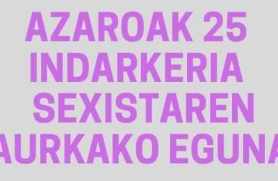 Azaroaren 25aren harira, indarkeria sexistaren aurka